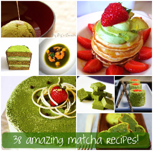 38 amazing matcha recipes!